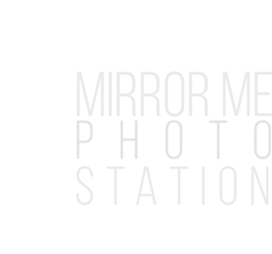 Mirror Me Photo Station